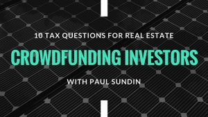 Tax questions for real estate crowdfunding investors