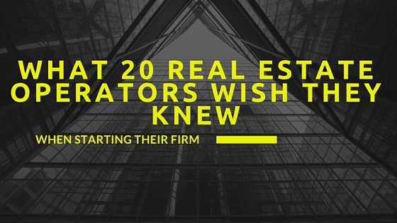 What 20 Real Estate Operators Wish They Knew When Starting Their Firm – eBook DOWNLOAD