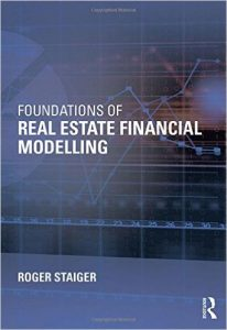 Foundations of Real Estate Financial Modeling