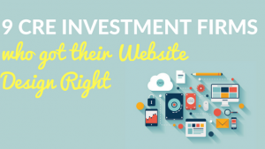 9 CRE Investment Firms who got their website design right