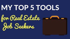Top 5 Real Estate Job Tips