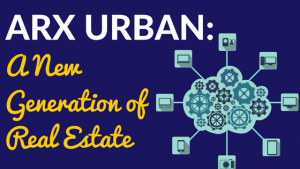Arx Urban – A New Generation of Real Estate
