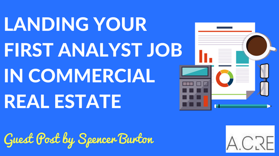 Landing Your First Analyst Job in Commercial Real Estate