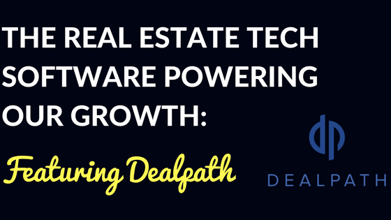 The Real Estate Software Powering Our Growth: Featuring Dealpath