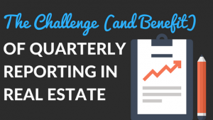 Challenge and Benefit of Quarterly Reporting in Real Estate