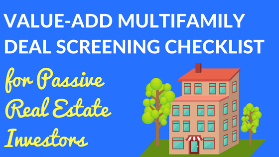 Value-Add Multifamily Deal Screening Checklist for Passive Real Estate Investors