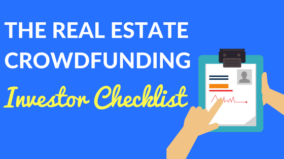 The Real Estate Crowdfunding Investor Checklist